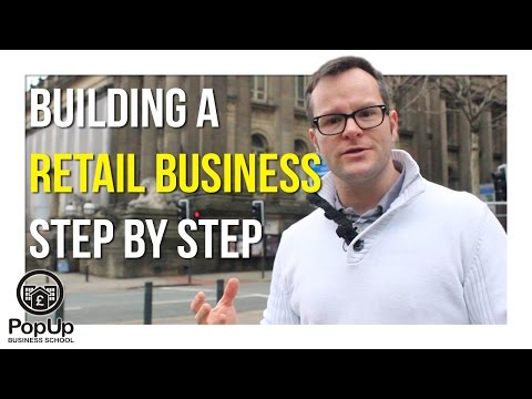 Building a Retail Business Step by Step