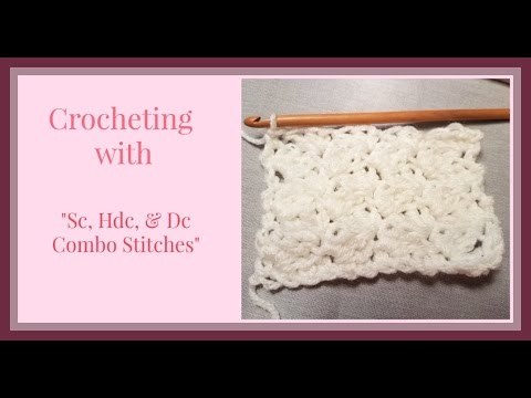 Crocheting in Combo Stitches w/