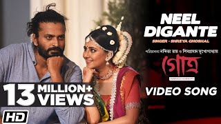 Neel Digante | Shreya Ghoshal | Gotro | Anindya | Nigel Akkara | Manali | Bengali Song 2019