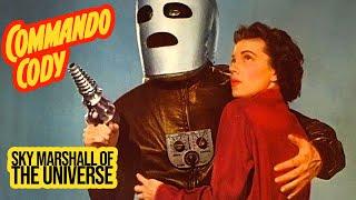 Commando Cody: Sky Marshal of the Universe (1953) Marathon TV Series chapters 1-12