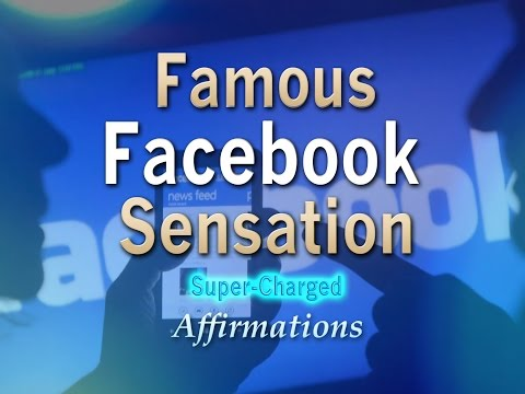 Facebook Famous Sensation - Become Facebook Popular - Watch for 21 Days