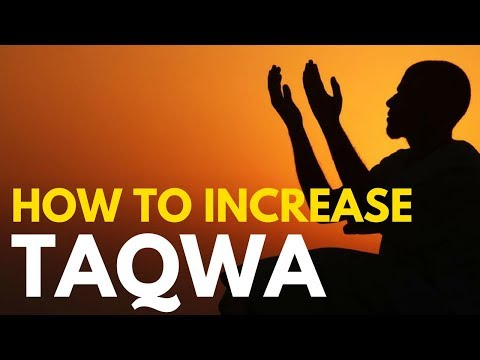TAQWA - How to Increase you chances for Paradise