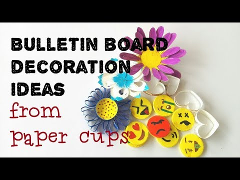 Bulletin Board Decoration Ideas with Paper Cups