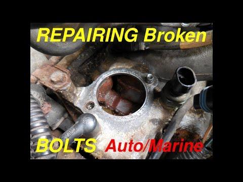 REPAIRING Broken Bolts On Engines(Auto/Marine)