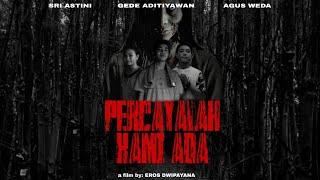 Percayalah Kami Ada| Trailer Short Film (2019)