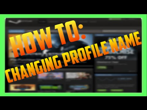 How To #3 | Steam, How to change Profile Name