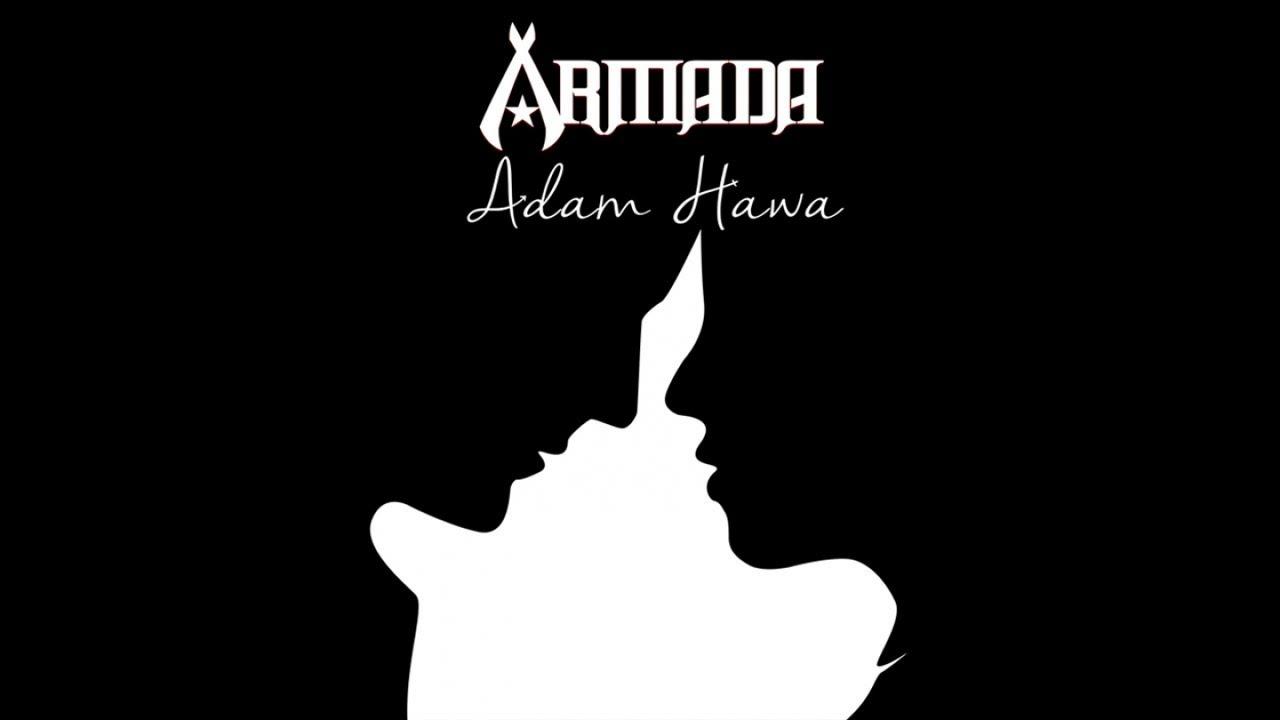 Armada - Adam Hawa