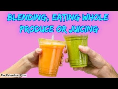 Should you Juice, Blend or Eat Them Raw? Which Method is Better for You?