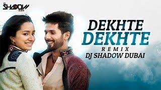 Dekhte Dekhte Remix | DJ Shadow Dubai | Batti Gul Meter Chalu | Atif Aslam | Nusrat Saab