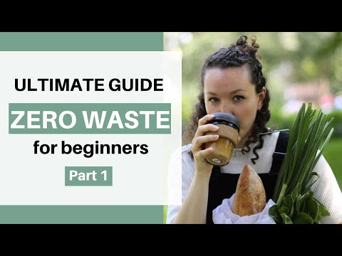 ULTIMATE BEGINNERS GUIDE TO ZERO WASTE! P.1
