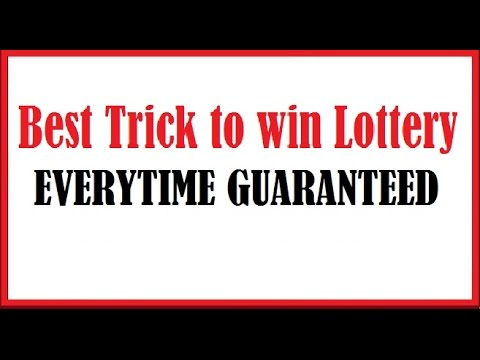 Best Trick to win the Lottery Everytime Guaranteed 2017
