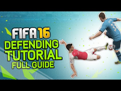 FIFA 16 Defending Tutorial   How to Defend in FIFA 16   Tips & Tricks + In-Game Examples