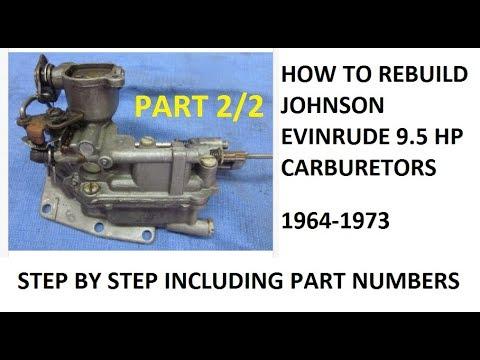 9.5 Hp Johnson Evinrude Outboard Carburetor Rebuild - 2of2