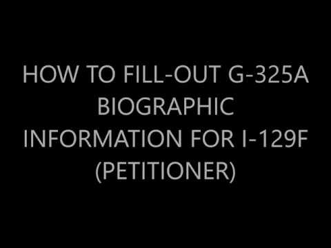 How to fill out G-325a Biographic Information for I-129F  (Petitioner)
