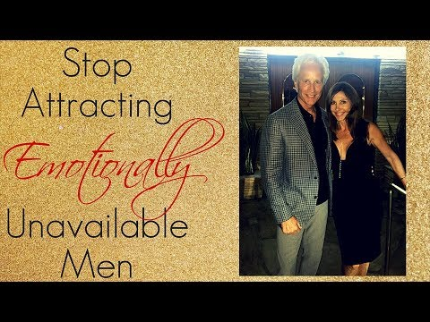 Dating Advice on How to Stop Attracting Emotionally Unavailable Men | Engaged at Any Age