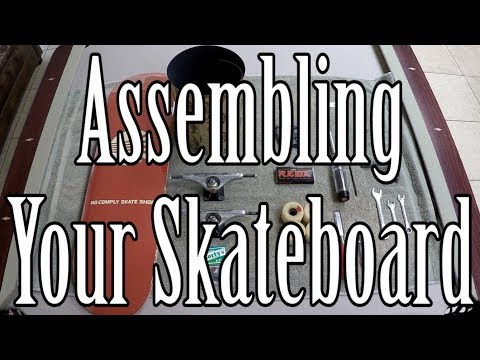 Buying and Assembling Your First Skateboard