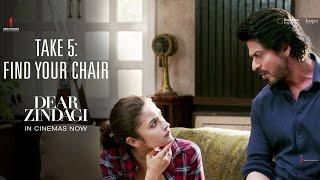 Dear Zindagi Take 5 : Find Your Chair | Alia Bhatt, Shah Rukh Khan | In Cinemas Now