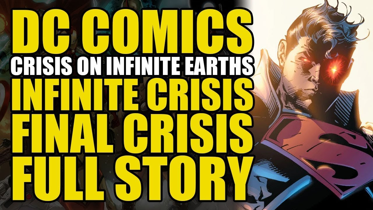 Crisis On Infinite Earths, Infinte Crisis & Final Crisis: Full Story | Comics Explained