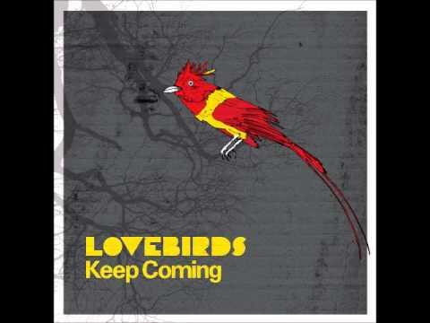 Lovebirds - Keep Coming (Axel Boman Mix 2) [Freerange]