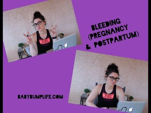 Bleeding during Pregnancy & Postpartum
