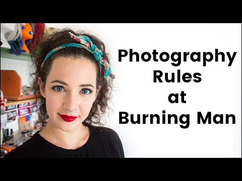 Photography Rules at Burning Man (that apply to EVERYONE!)