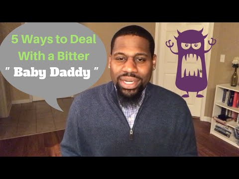 5 Steps to Dealing With a Bitter Baby Daddy