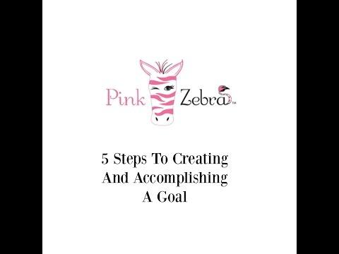 5 Tips To Creating And Accomplishing A Goal