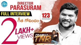 Geetha Govindam Director Parasuram Exclusive Interview - Frankly With Tnr #123