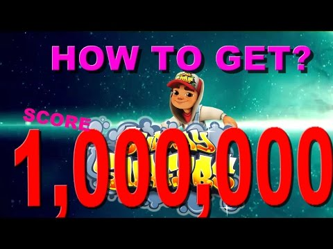 SUBWAY SURF HOW TO GET 1,000,000 POINTS!!!