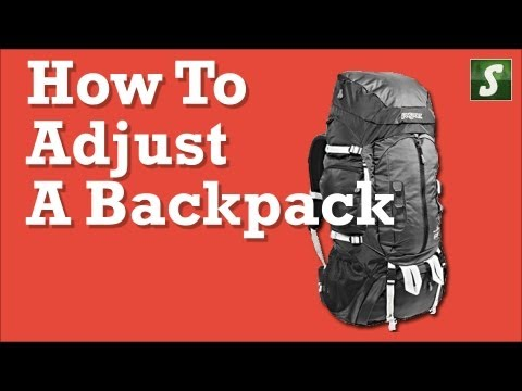 How To Adjust A Backpack - Backpacking Tips
