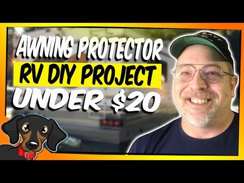 🔴 RV Awning Protector - DIY project Under $20 #73