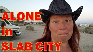 Solo Woman Travels Alone to Slab City: Day 1
