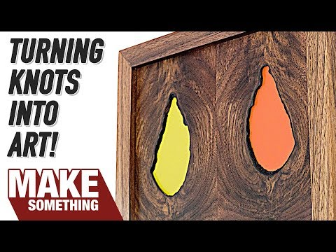 Woodworking Project // Making Art Out of Knots