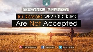 10 Reasons Why Our Dua