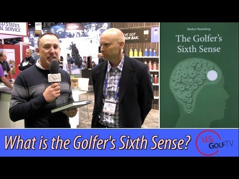 Markus Westerberg Interview: The Golfer's Sixth Sense