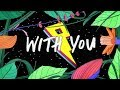 Kaskade Meghan Trainor With You LyricsLyric Video