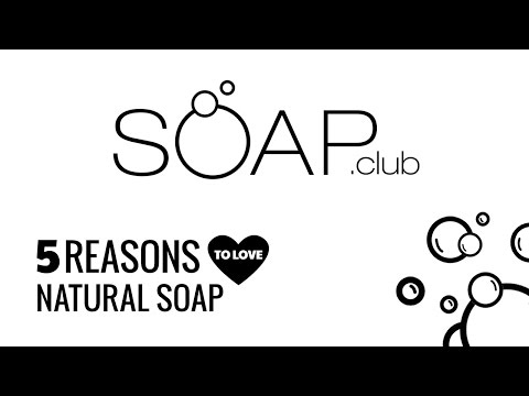 5 Reason To Love 100% Natural Handmade Soap