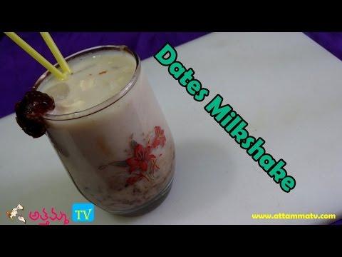 Healthy Dates Milkshake (ఖర్జూరం మిల్క్ షేక్) In Telugu .:: by Attamma TV ::.