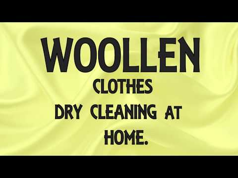 DRY CLEANING WOOLEN CLOTHES AT HOME/ HOME MADE DRY CLEANING WOOLEN CLOTHES.