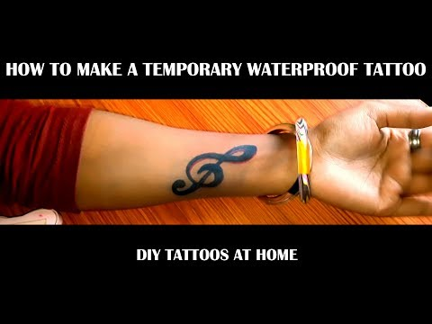 How To Make a Temporary Waterproof Tattoo Safely | DIY Tattoos at Home