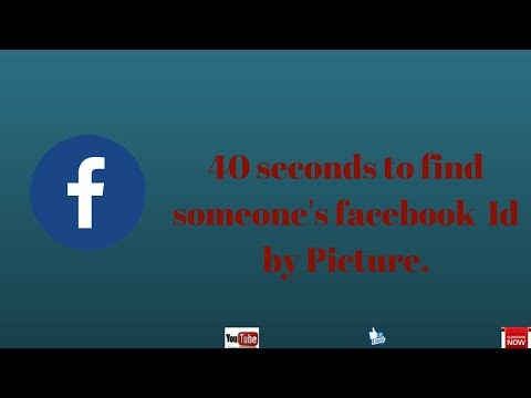 40 seconds to find someone's facebook  Id by Picture.