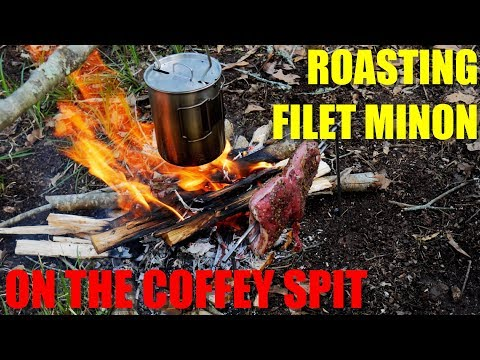 Roasting Filet Minon Over an Open Fire - Featuring THE COFFEY SPIT