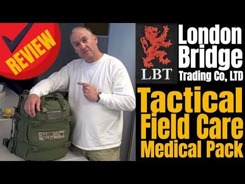 London Bridge Trading Co - Tactical Field Care Medical Pack Review