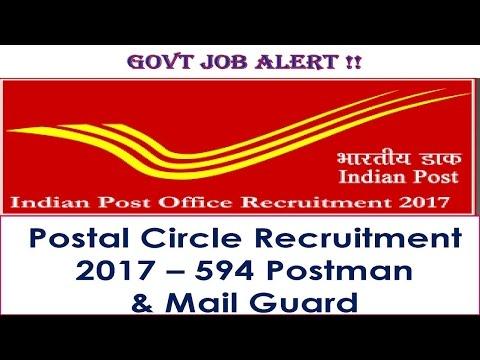 GOVT JOB ALERT ! India Post Postal Circle Recruitment 2017 – 594 Postman  & Mail Guard