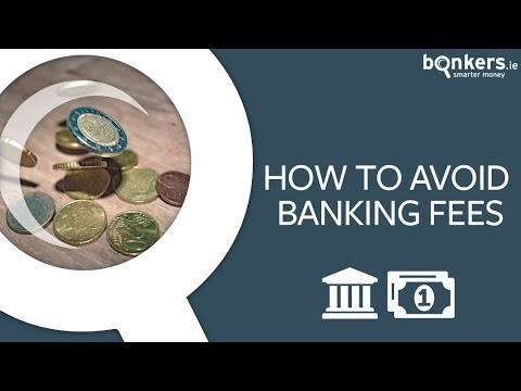 How to avoid banking fees