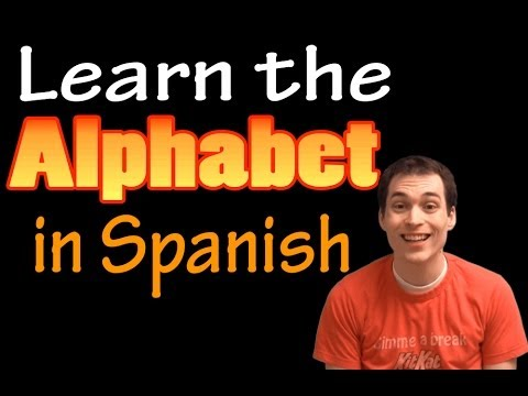 Learn the Alphabet in Spanish! (Revised)