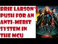 To Brie Larson And Captain Marvel Merit Is Evil