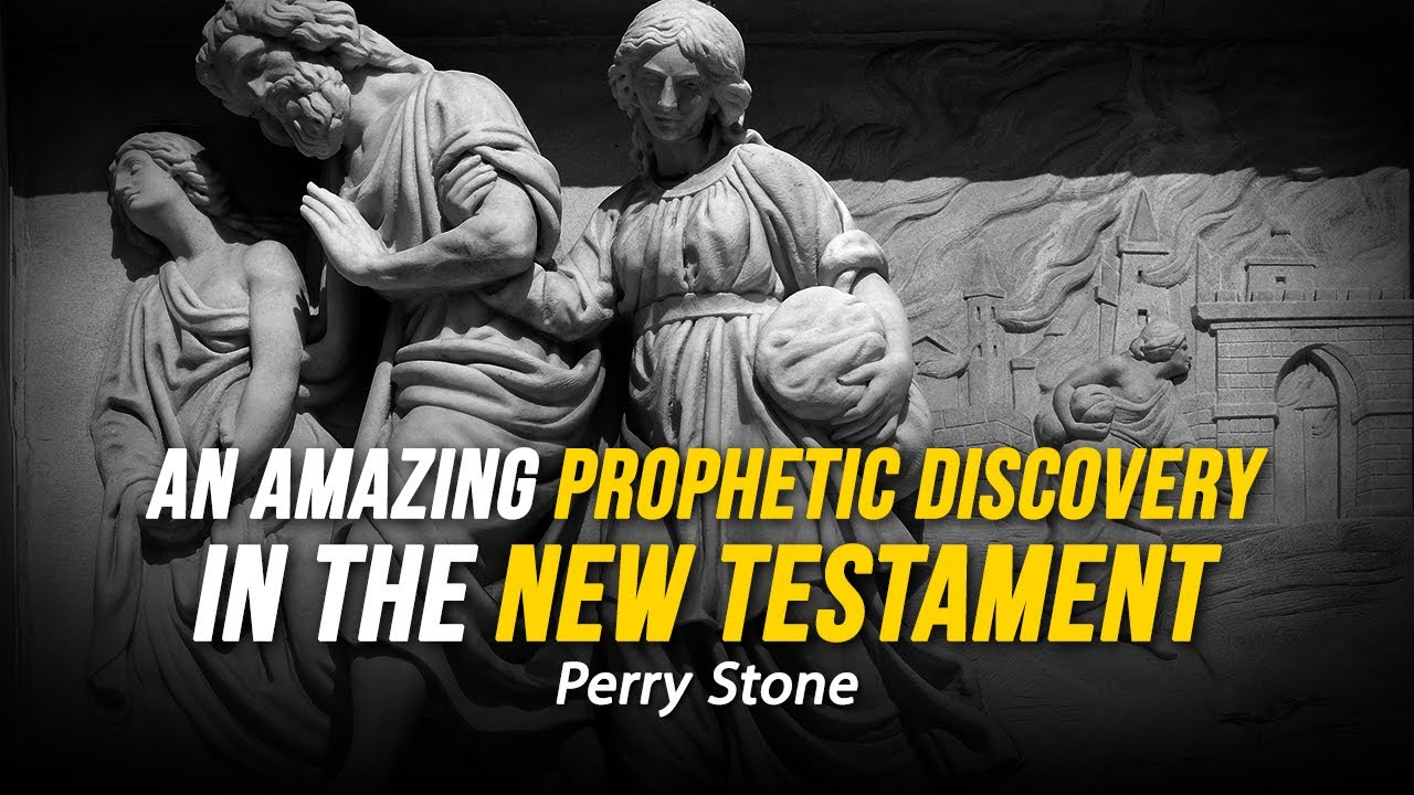 An Amazing Prophetic Discovery in the New Testament   Perry Stone