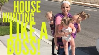 HOUSE HUNTING WITH QUADRUPLETS