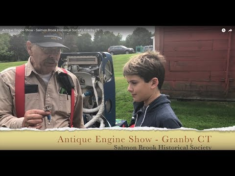 Antique Engine Show - Salmon Brook Historical Society, Granby CT